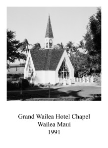 page 22 Grand Wailea Hotel Chapel MauiHawaii Church 45